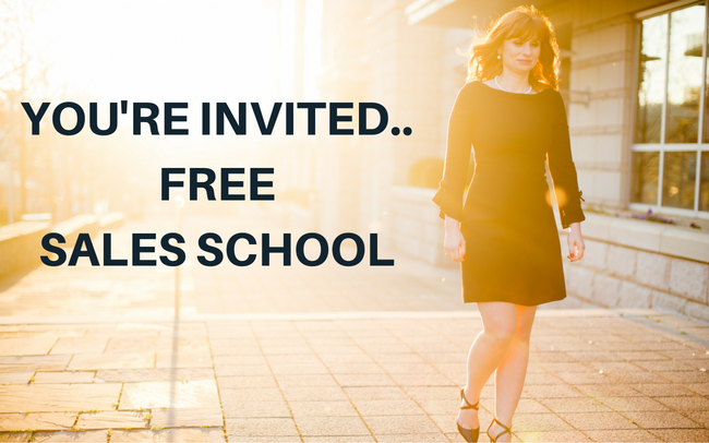 You're Invited To Free Sales School