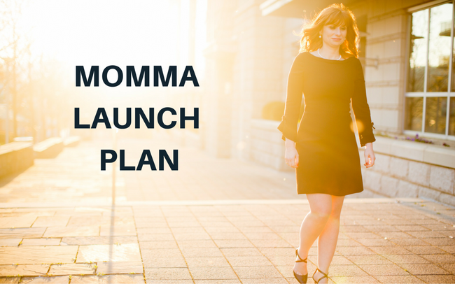 Mamma Launch Plan-Cue The Mommy Guilt