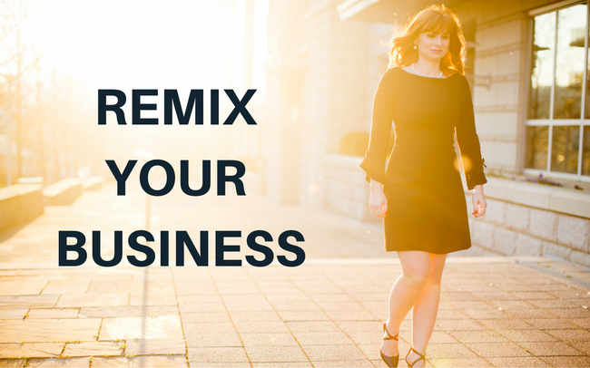 Remix Your Business