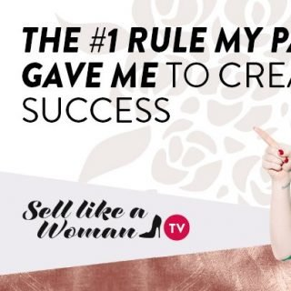 The #1 Rule My Parents Gave Me To Create Success