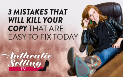 3 Mistakes That Will Kill Your Copy That Are Easy To Fix Today