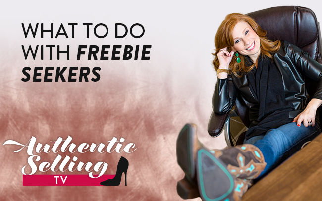 What To Do With Freebie Seekers