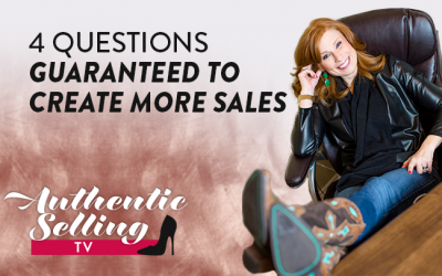 4 Questions Guaranteed To Create More Sales