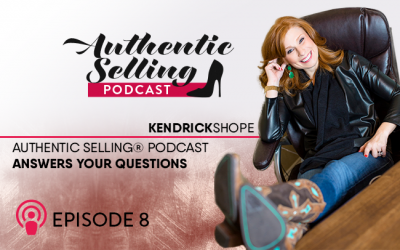 Authentic Selling® Podcast Answers Your Questions