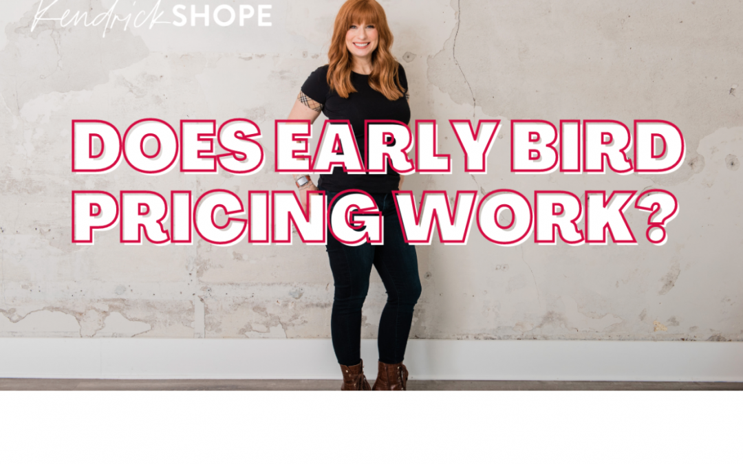 Does Early Bird Pricing Work?